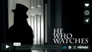 He Who Watches